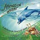 Affirmation Weaver: A Children's Bedtime Story Introducing Techniques to Increase Confidence, and Self-Esteem by Lori Lite (Paperback / softback, 2011)