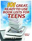 101 Great, Ready-to-Use Book Lists for Teens by Nancy J. Keane (Paperback, 2012)