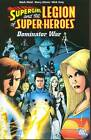Supergirl And The Legion The Dominator War TP by Mark Waid, Antony Bedard (Paperback, 2007)