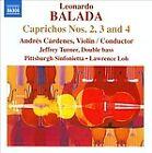 Leonardo Balada - : Caprichos Nos. 2, 3 & 4 (2011)
