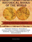 Primary Sources, Historical Collections: Chinese Currency and Banking, with a Foreword by T. S. Wentworth by Srinivas R Wagel (Paperback / softback, 2011)