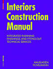 Interiors Construction Manual: Integrated Planning, Finishings and Fitting-Out, Technical Services by Gerhard Hausladen, Karsten Tichelmann (Hardback, 2010)