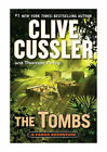A Fargo Adventure: The Tombs 4 by Thomas Perry and Clive Cussler (2012, Hardcover)
