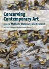 Conserving Contemporary Art: Issues, Methods, Materials, Research by Antonio Rava, Oscar Chiantore (Paperback, 2012)
