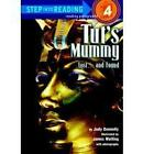 Step into Reading Tuts Mummy: Lost- and Found by Judy Donnelly (Paperback, 1988)