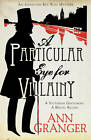 A Particular Eye for Villainy by Ann Granger (Paperback, 2012)