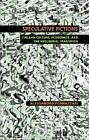 Speculative Fictions: Chilean Culture, Economics, and the Neoliberal Transition by Alessandro Fornazzari (Microfilm, 2013)