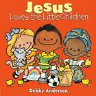 Jesus Loves the Little Children by David C Cook (Hardback, 1998)