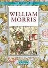 The World of William Morris by Jane Drake (Paperback, 2011)