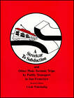 Streetcar to Subduction and Other Plate Tectonic Trips by Public Transport in San Francisco by Clyde Wahrhaftig (Paperback, 1984)