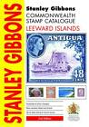Stanley Gibbons Commonwealth Stamp Catalogue Leeward Islands by Stanley Gibbons Limited (Book, 2012)