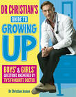 Dr Christian's Guide to Growing Up by Dr. Christian Jessen (Paperback, 2013)
