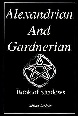 Alexandrian and Gardnerian Book of Shadows - Pagan Wicca Spells Nature Magic