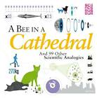 A Bee in a Cathedral: And 99 Other Scientific Analogies by Joel Levy (Paperback, 2012)