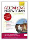 Get Talking Norwegian in Ten Days Beginner Audio Course: (Audio Pack) the Essential Introduction to Speaking and Understanding by Margaretha Danbolt Simons (CD-Audio, 2012)