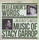 Stacy Garrop - In Eleanor's Words (2011)