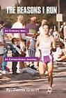 The Reasons I Run: One Runner's Journey by Dennis Gravitt (Hardback, 2012)