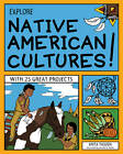Explore Native American Cultures!: With 25 Great Projects by Anita Yasuda (Paperback, 2013)