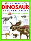 Ultimate Dinosaur Sticker Book: with 100 Amazing Stickers by Anness (Paperback, 2014)