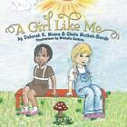 A Girl Like Me by Deborah K. Moore, Gbolu Mulbah-Bondo (Paperback, 2013)