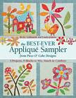The Best-ever Applique Sampler: From Piece O'Cake Designs by Linda Jenkins, Becky Goldsmith (Paperback, 2013)