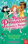 Rescue Princesses: Animals in Danger by Paula Harrison (Paperback, 2013)