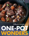 One-Pot Wonders by Clifford A. Wright (Paperback, 2013)