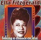 Ella Fitzgerald - Taking a Chance on Love (2006)