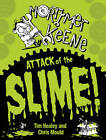 Attack of the Slime by Tim Healey (Paperback, 2013)