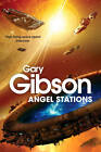 Angel Stations by Gary Gibson (Paperback, 2013)
