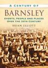 Century of Barnsley (2007, Taschenbuch)