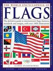 The World Encyclopedia of Flags: The Definitive Guide to International Flags, Banners, Standards and Ensigns by Alfred Znamierowski (Hardback, 2013)