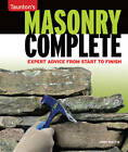 Masonry Complete: Expert Advice from Start to Finish by Cody Macfie (Paperback, 2013)