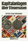 Kapitalanlagen uber Steueroasen by Ernst-Uwe Winteler (Paperback, 1980)