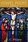 Gospel Pulpit Volume IV by J C Philpot (Paperback / softback, 2011)