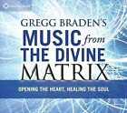 Various Artists - Gregg Braden's Music From the Divine Matrix (2011)