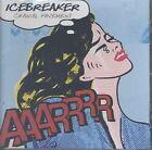 Icebreaker - Cranial Pavement (2005)