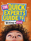 The Quick Expert's Guide to Writing a Blog by Louisa Plaja (Paperback, 2012)