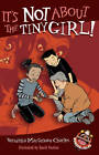 It's Not About the Tiny Girl! by David Parkins, Veronika Martenova Charles (Paperback, 2013)