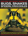 Explore the Deadly World of Bugs, Snakes, Spiders, Crocodiles by Barbara Taylor, Dr Jen Green, Mark O'Shea, John Farndon (Paperback, 2013)