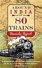 Around India in 80 Trains by Monisha Rajesh (Paperback, 2011)