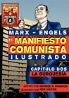 El Manifi Esto Comunista (Ilustrado) - Capitulo DOS: La Burguesia by Karl Marx, Friedrich Engels (Paperback / softback, 2011)