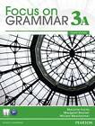 Focus on Grammar 3A Split: Student Book by Marjorie Fuchs (Mixed media product, 2011)