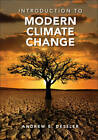 Introduction to Modern Climate Change by Andrew Dessler (Paperback, 2011)