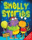 Smelly Stories by Igloo (Hardback, 2012)