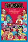 Megaskull by Nobrow Ltd (Paperback, 2008)