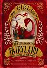 The Girl Who Circumnavigated Fairyland in a Ship of Her Own Making by Catherynne M. Valente (Paperback, 2013)