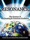 Resonance: The Essence of Co-Creating & Conscious Evolution by Virtual Co-Creative Community (Paperback / softback, 2012)