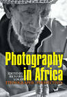 Photography in Africa by Richard Vokes (Paperback, 2013)