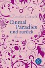 Einmal Paradies und zurück von Claudia Carroll (2010, Taschenbuch)